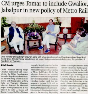 CM urges Tomar to include Gwalior Jabalpur in new policy of Metro Rail